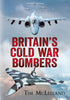 Britain's Cold War Bombers - published by Fonthill Media