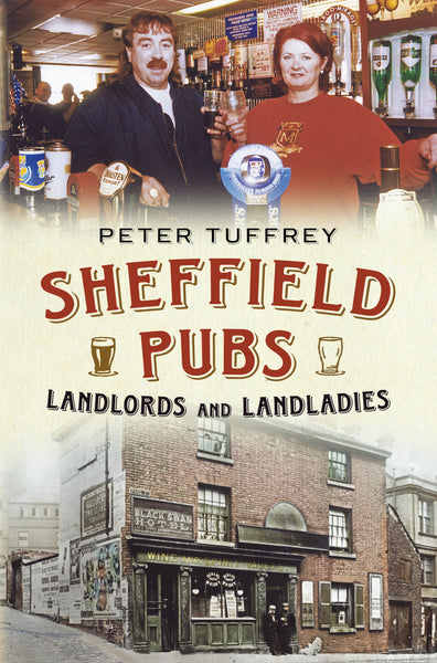 Sheffield Pubs: landlords and Landladies