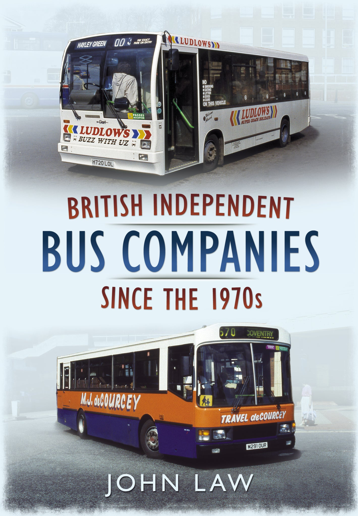 British Independent Bus Companies Since the 1970s - available now from Fonthill Media