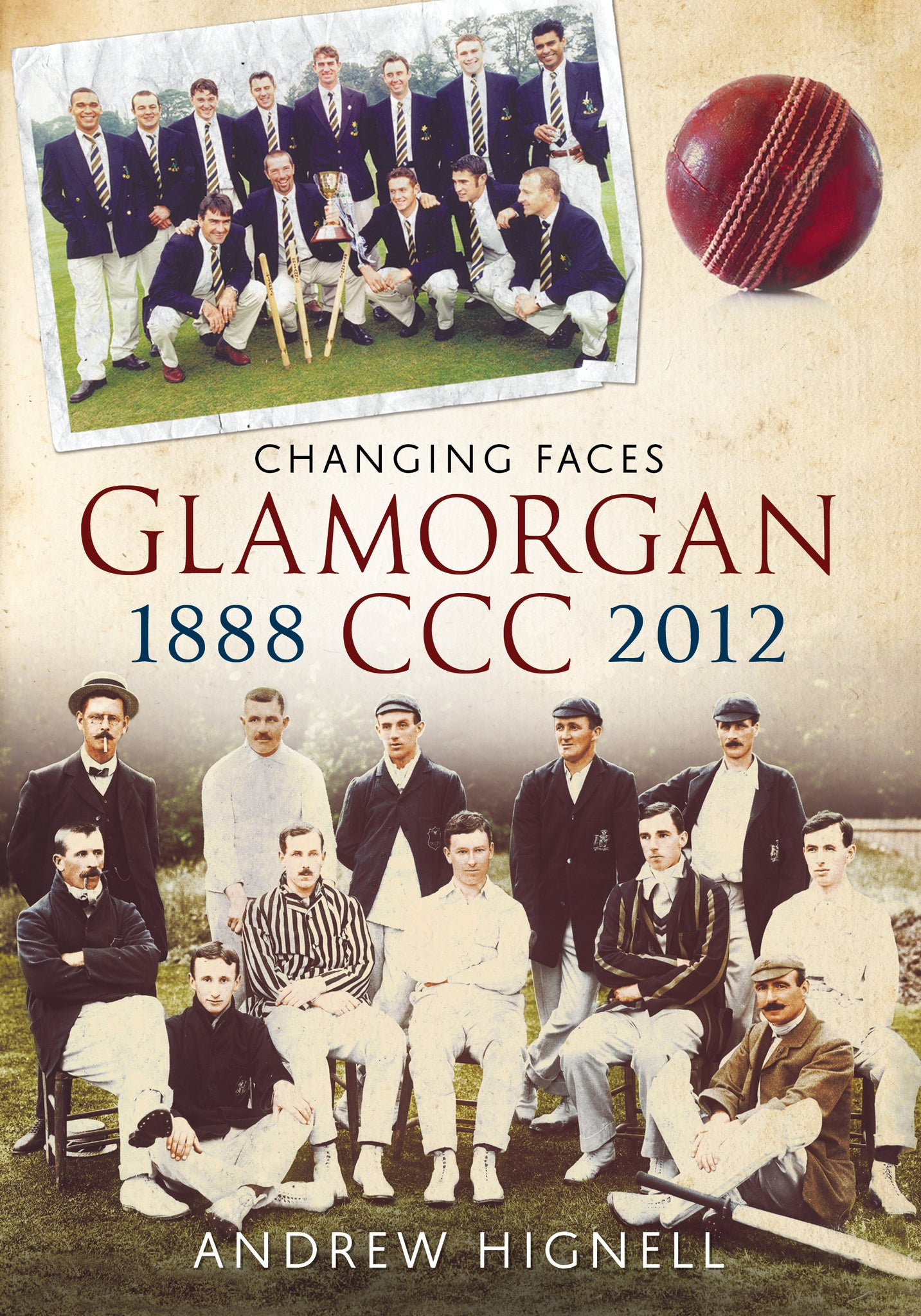 Glamorgan CCC 1888-2012: Changing Faces