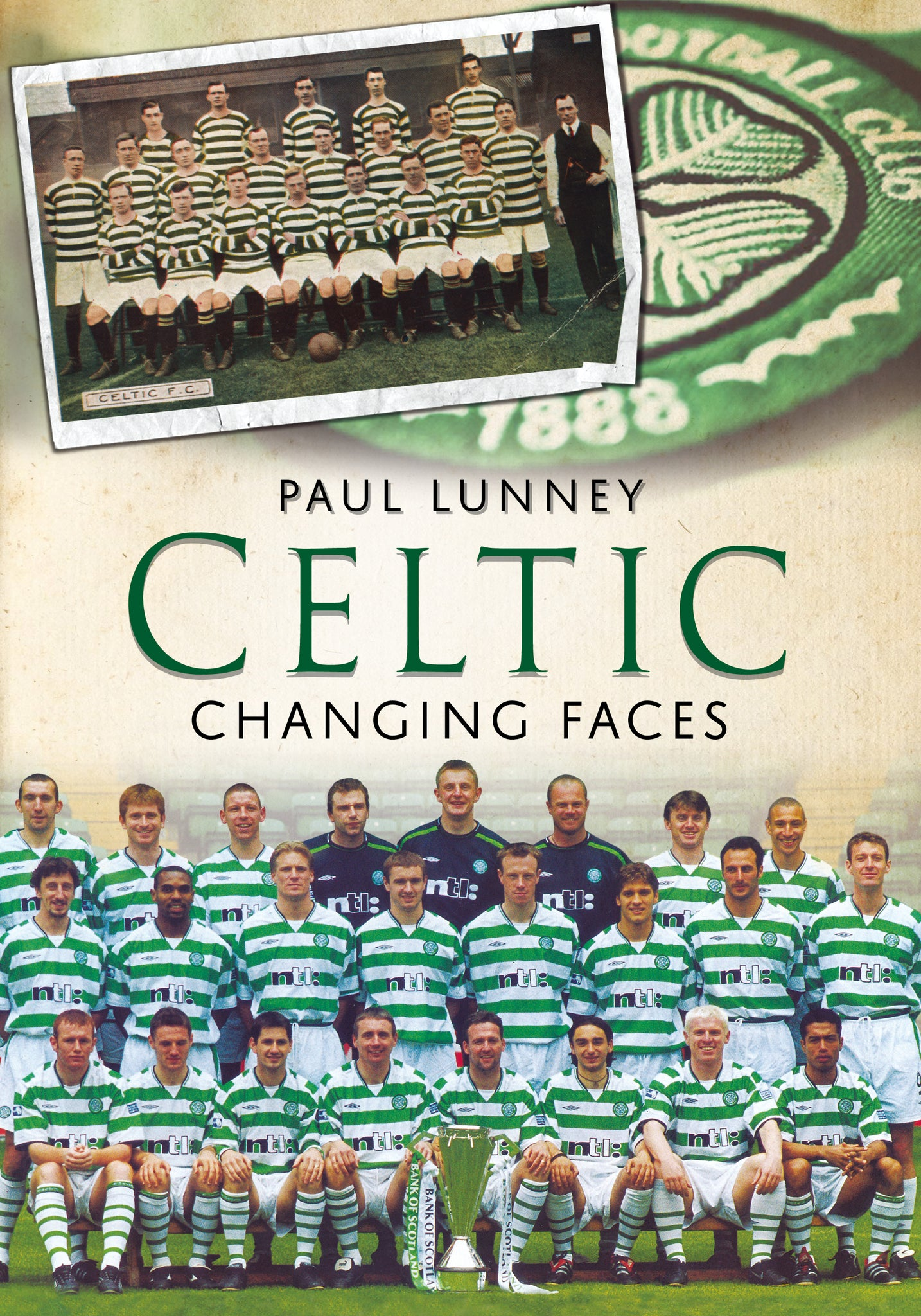 Celtic: Changing Faces - available now from Fonthill Media