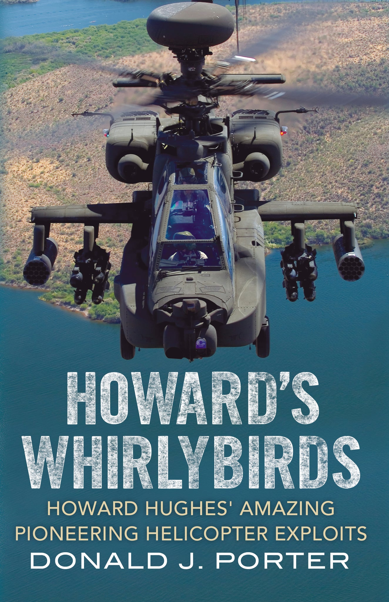 Howard's Whirlybirds: Howard Hughes' Amazing Pioneering Helicopter Exploits - available now from Fonthill Media