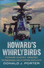 Howard's Whirlybirds: Howard Hughes' Amazing Pioneering Helicopter Exploits (hardback)