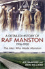 A Detailed History of RAF Manston - available from Fonthill Media