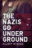 The Nazis Go Underground
