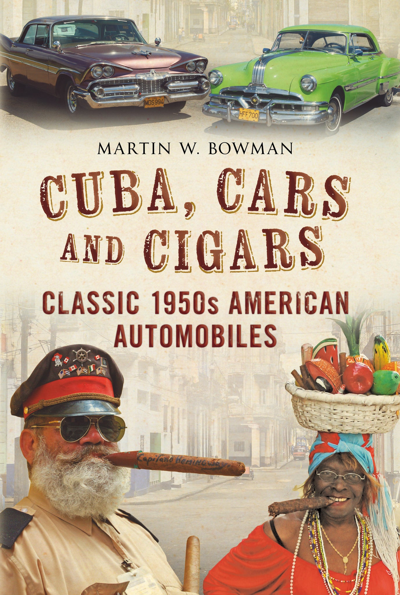 Cuba Cars and Cigars - available from Fonthill Media
