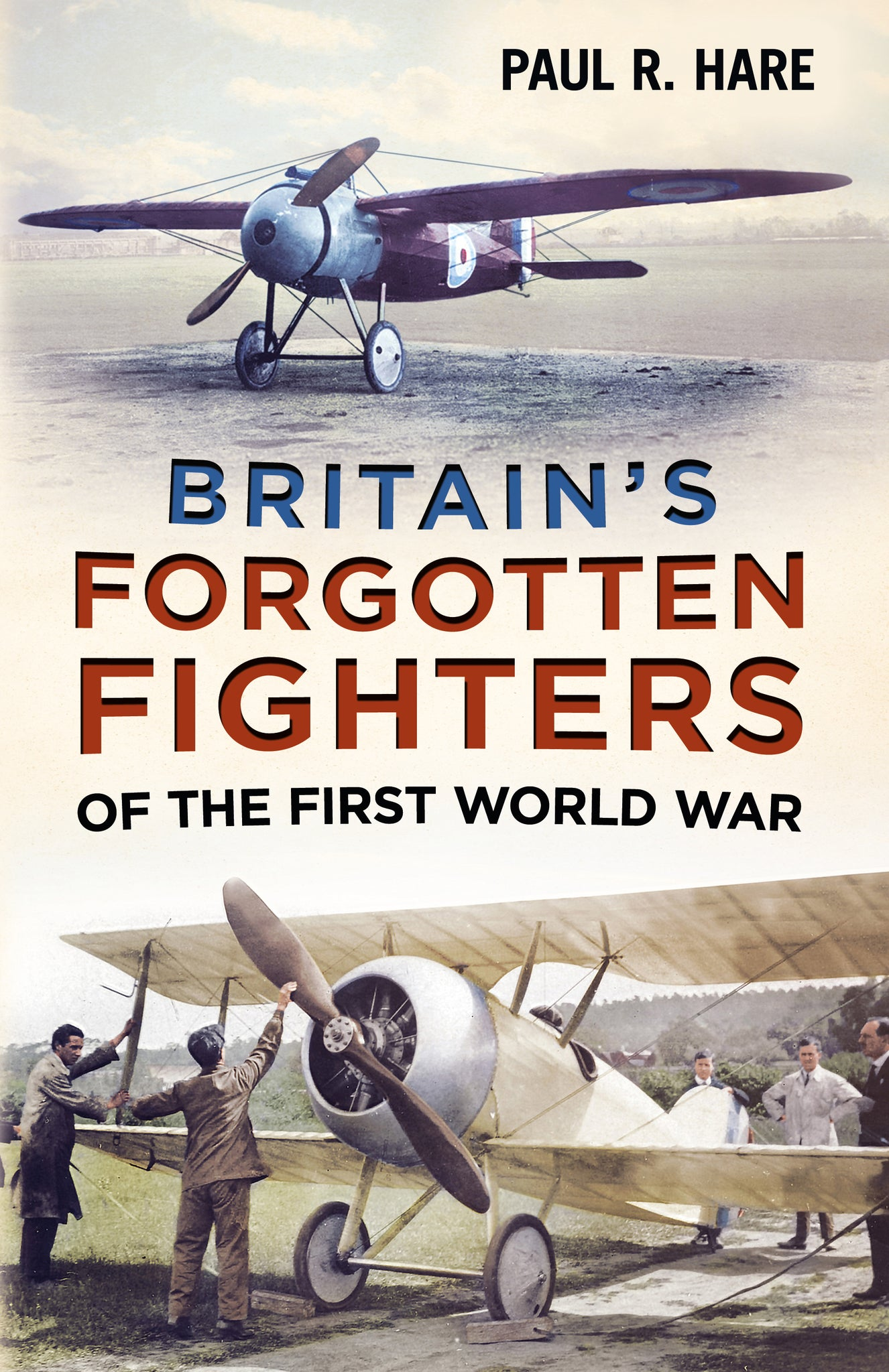 Britain's Forgotten Fighters of the First World War - available from Fonthill Media