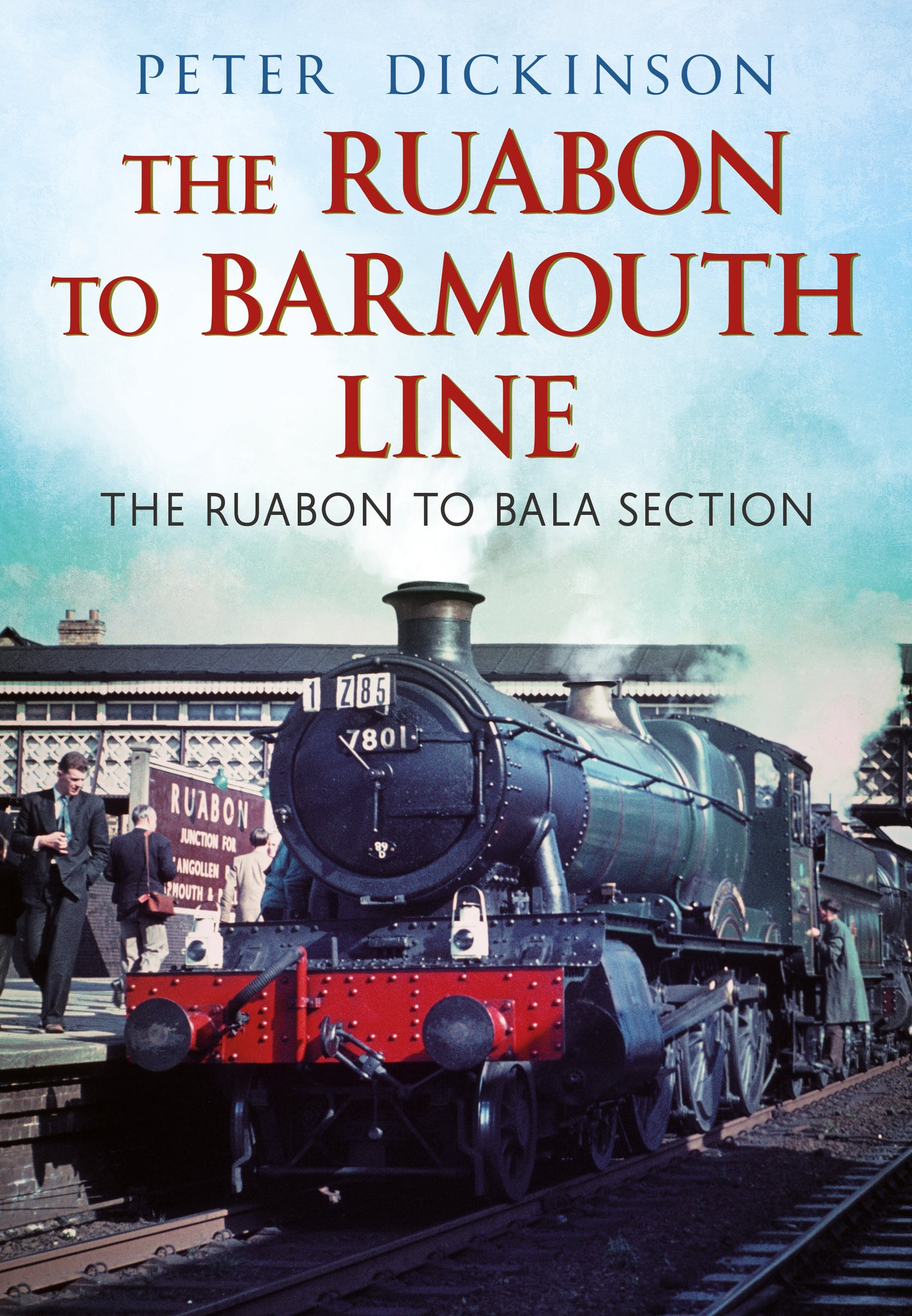 The Ruabon to Barmouth Line: The Ruabon to Bala Section