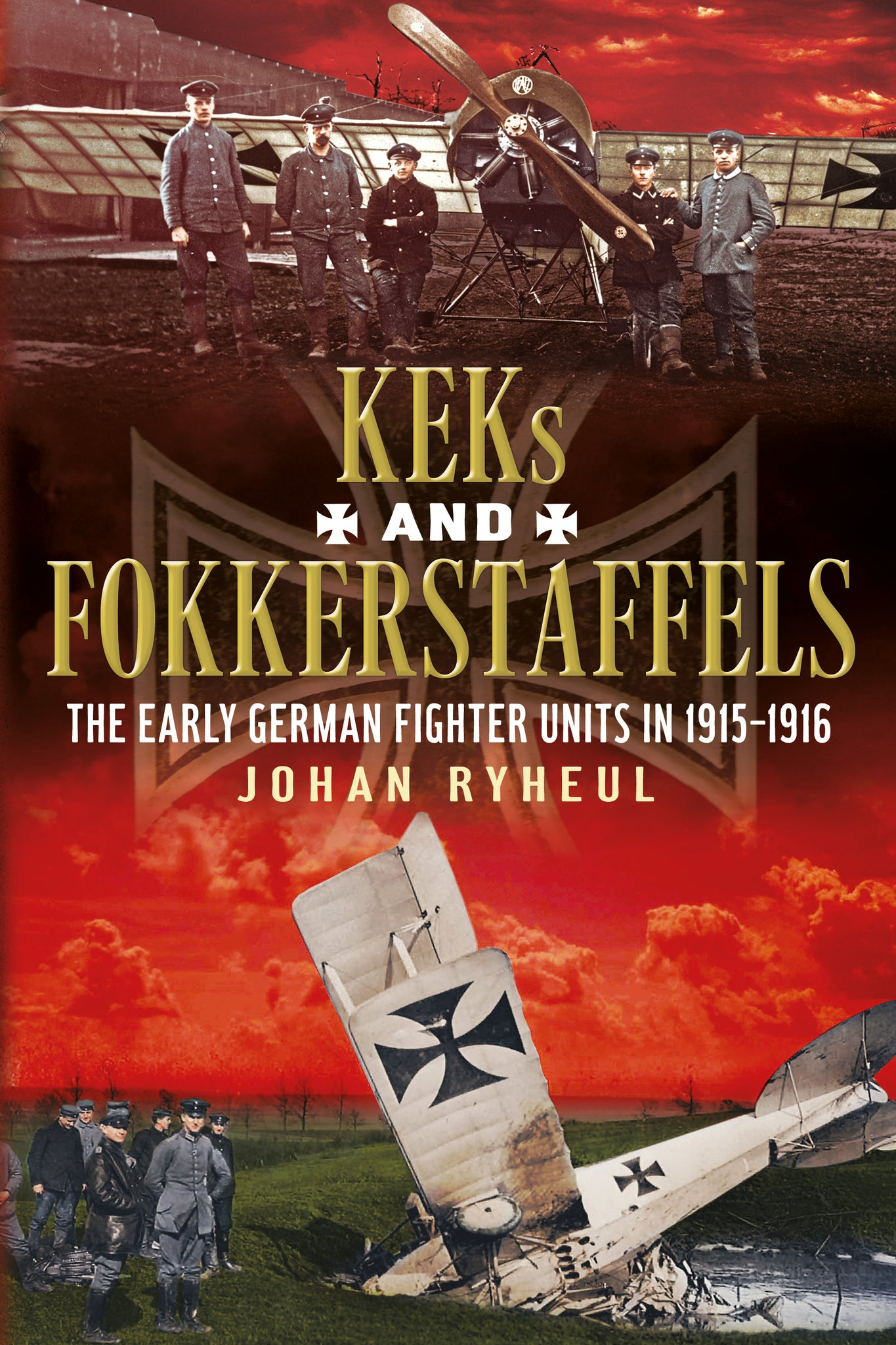 KEKs and Fokkerstaffels: The Early German Fighter Units in 1915–1916
