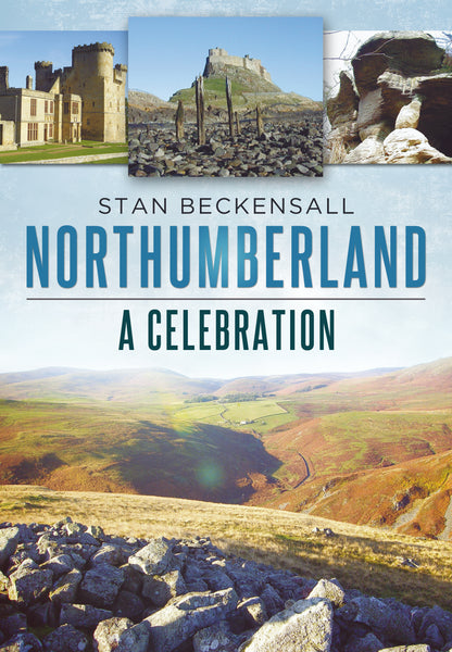 Northumberland: A Celebration