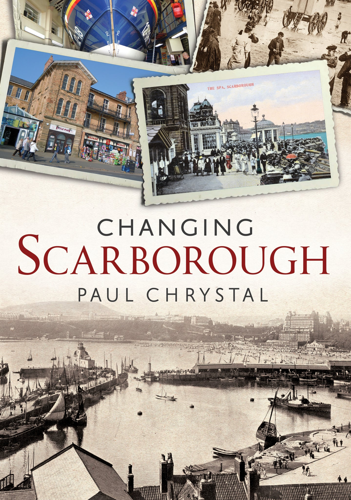 Changing Scarborough - available now from Fonthill Media