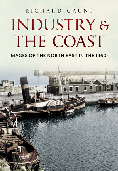 Industry and the Coast: Images of the North-East in the 1960s