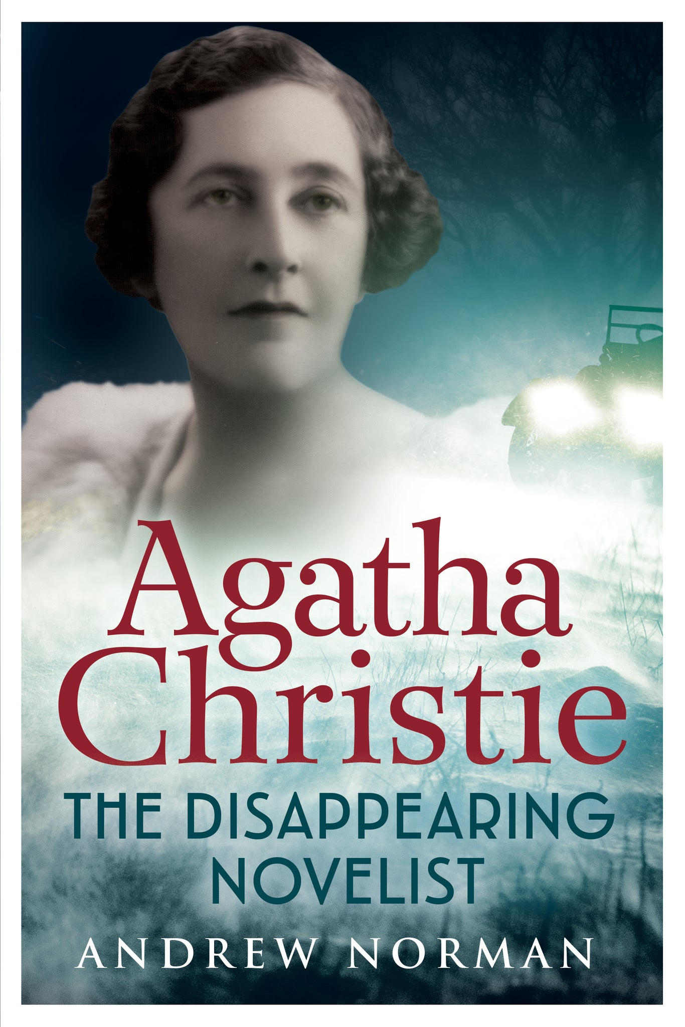 Agatha Christie: The Disappearing Novelist - available now from Fonthill Media
