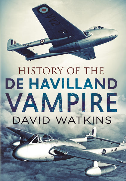 History of the de Havilland Vampire (hardback edition)