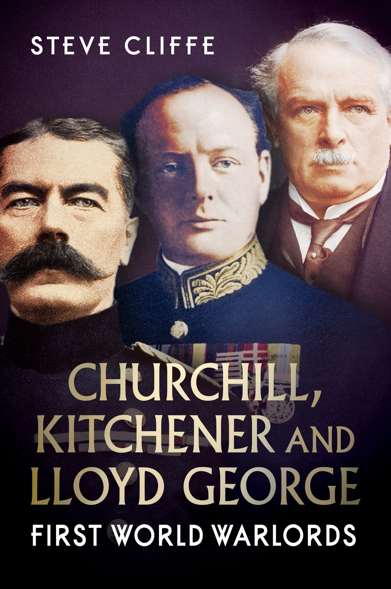 Churchill, Kitchener and Lloyd George: First World Warlords - published by Fonthill Media