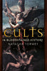 Cults: A Bloodstained History - available now from Fonthill Media