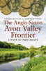 The Anglo-Saxon Avon Valley Frontier: A River of Two Halves