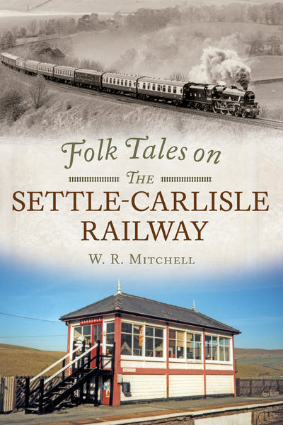 Folk Tales on the Settle-Carlisle Railway