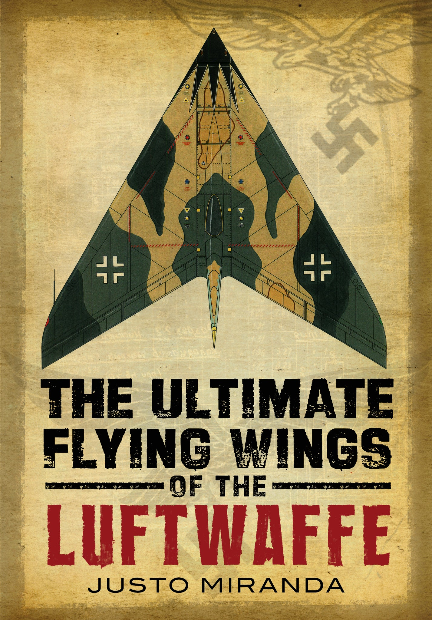 The Ultimate Flying Wings of the Luftwaffe - available from Fonthill Media