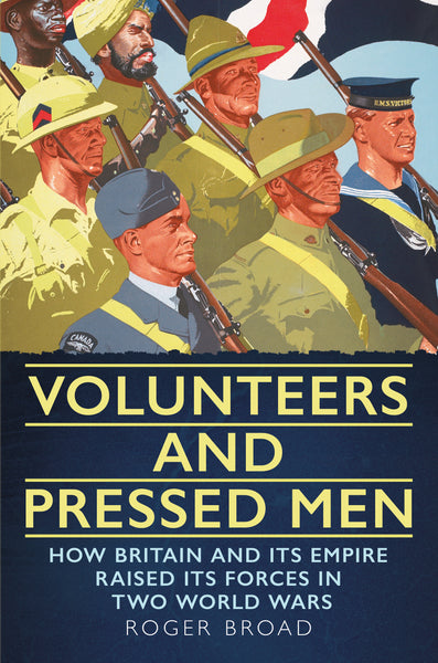 olunteers and Pressed Men - available now from Fonthill Media