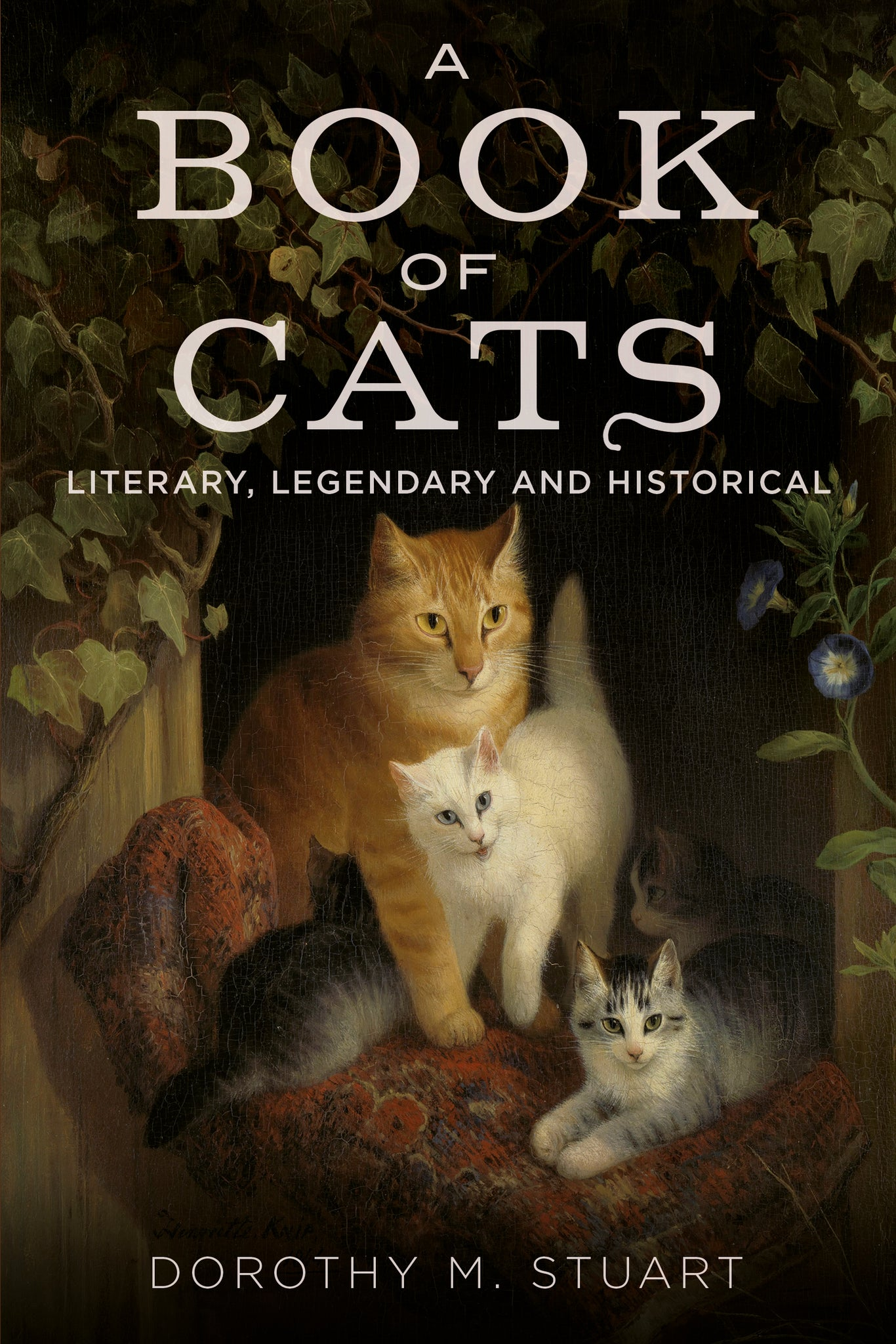 A Book of Cats: Literary, Legendary and Historical - available now from Fonthill Media