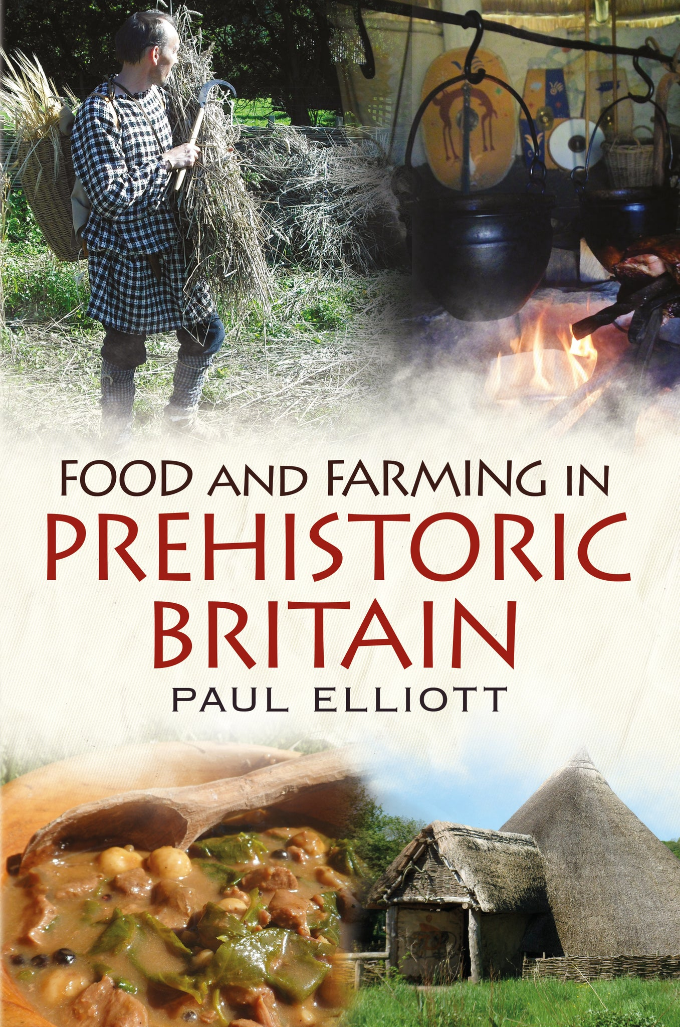 Food and Farming in Prehistoric Britain
