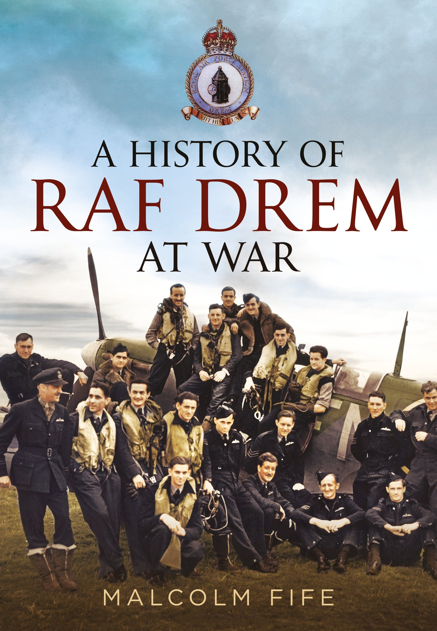 A History of RAF Drem at War - available from Fonthill Media