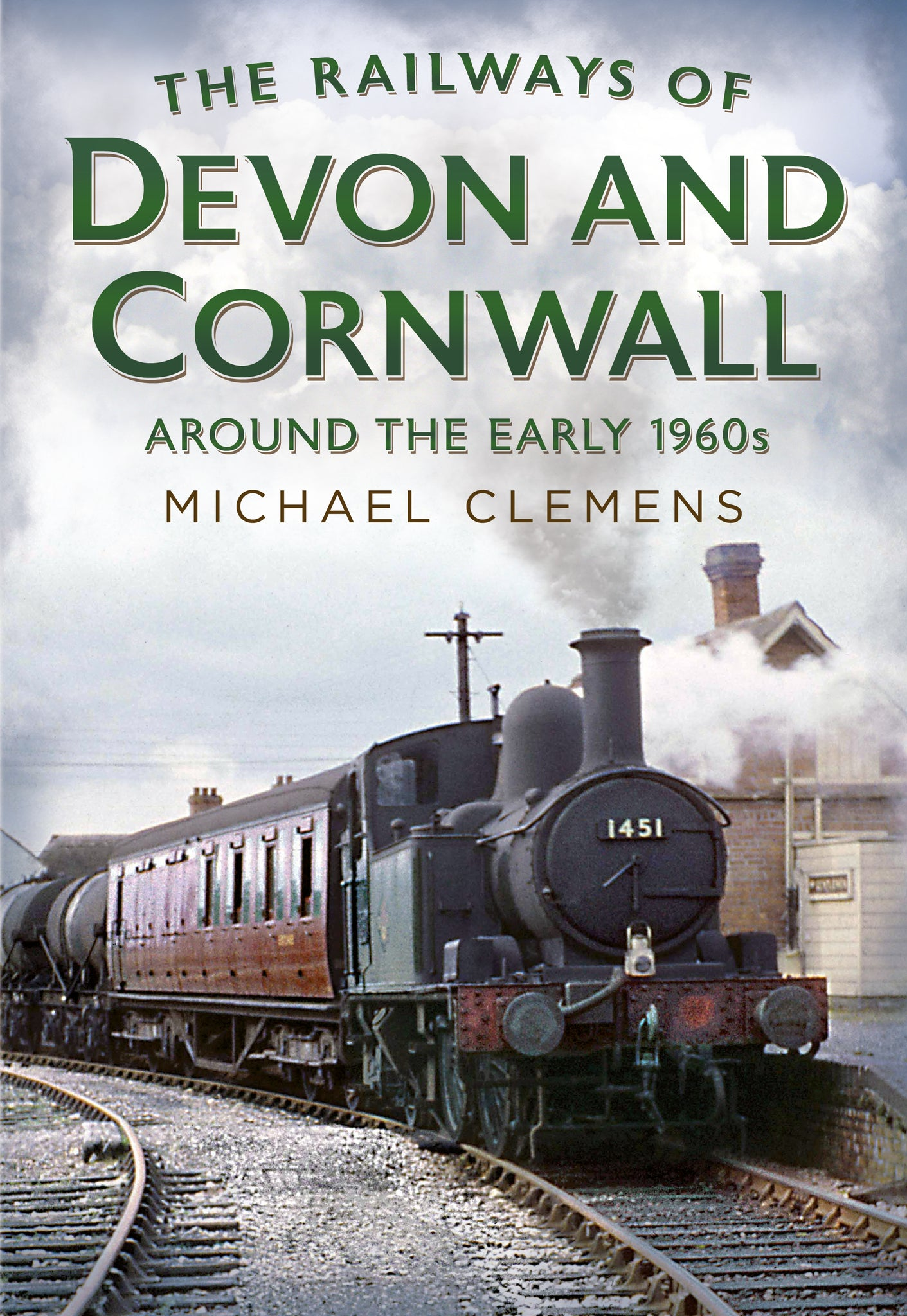 The Railways of Devon and Cornwall Around the Early 1960s (hardback edition)
