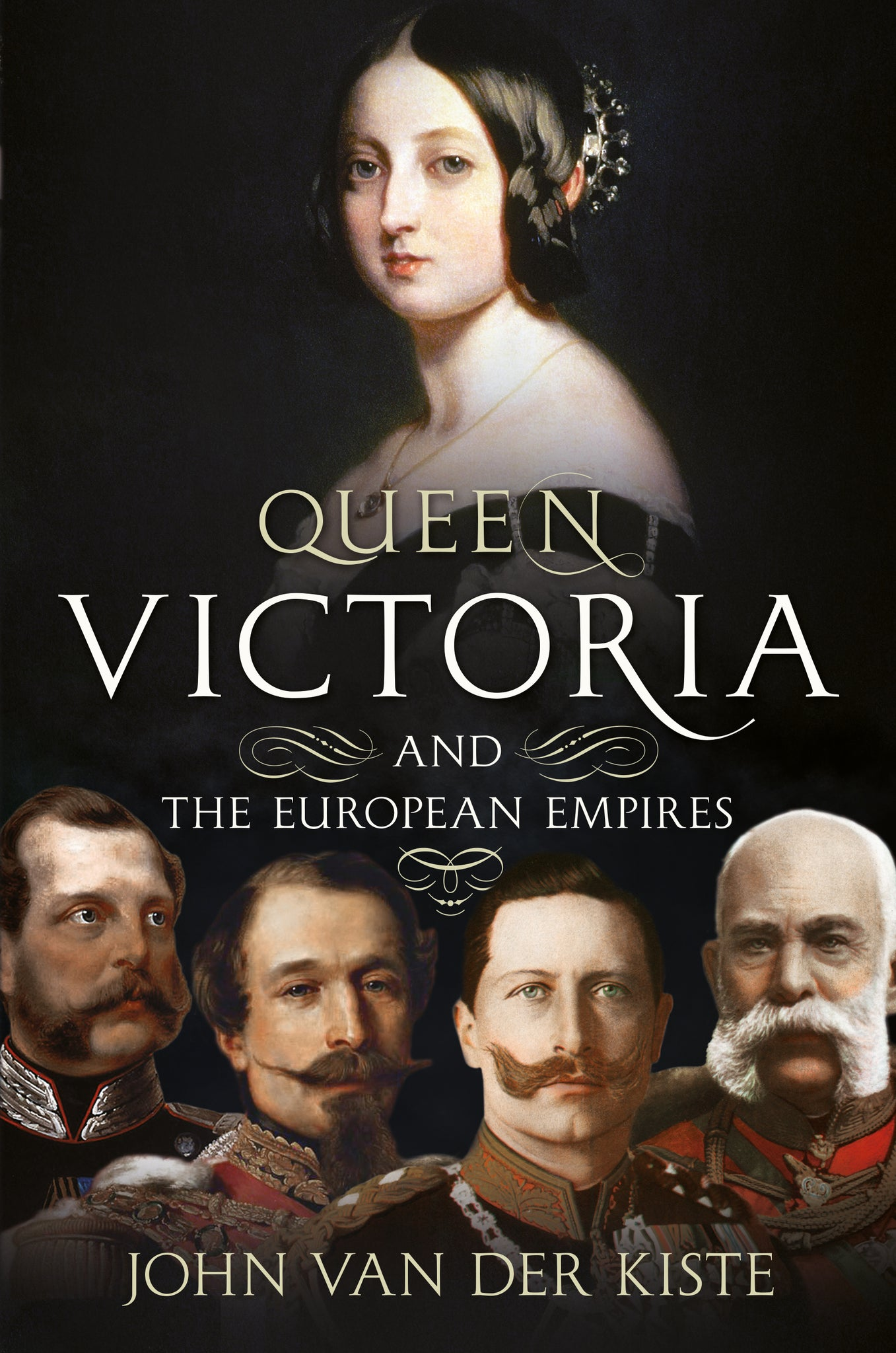 Queen Victoria and the European Empires - available now from Fonthill Media