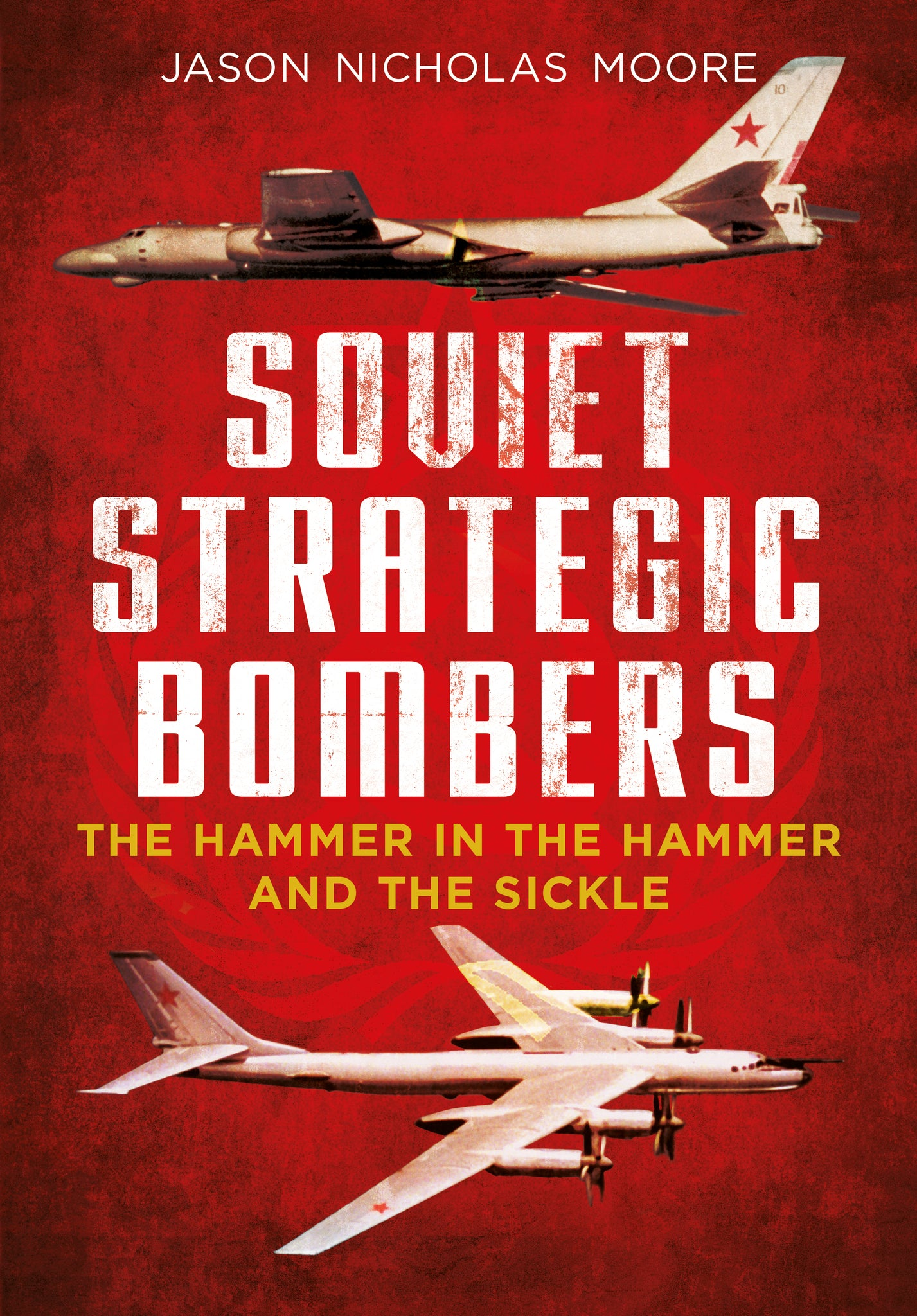Tupolev Tu 2 D: Soviet Strategic Bombers: The Hammer In The Hammer And The