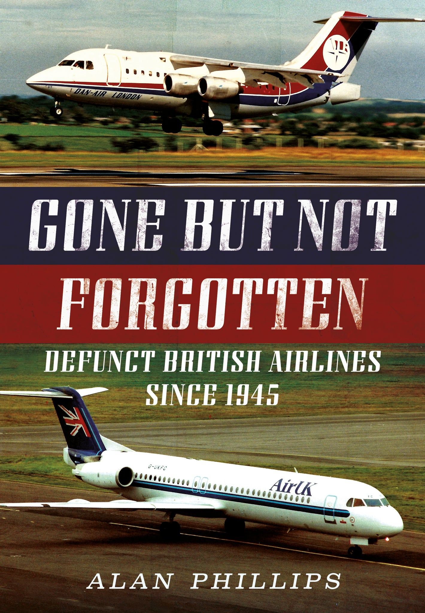 Gone but not Forgotten: Defunct British Airlines Since 1945