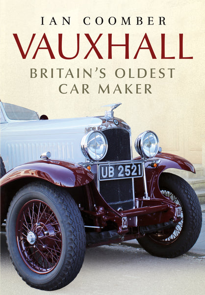 Vauxhall: Britain's Oldest Car Maker