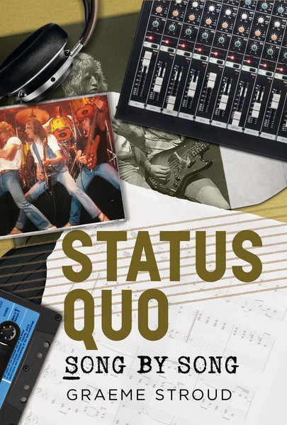 Status Quo: Song by Song