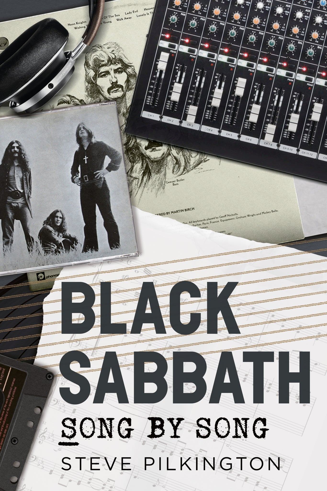 Black Sabbath: Song by Song - available now from Fonthill Media