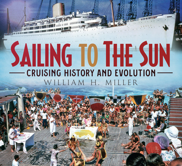 Sailing to the Sun: Cruising History and Evolution