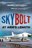 Skybolt: At Arm's Length