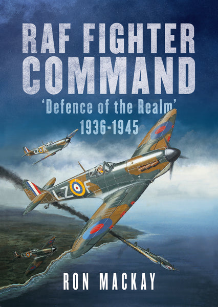 Royal Air Force Command: 'Defence of the Realm' 1936-1945
