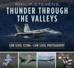 Thunder Through the Valleys: Low Level Flying—Low Level Photography