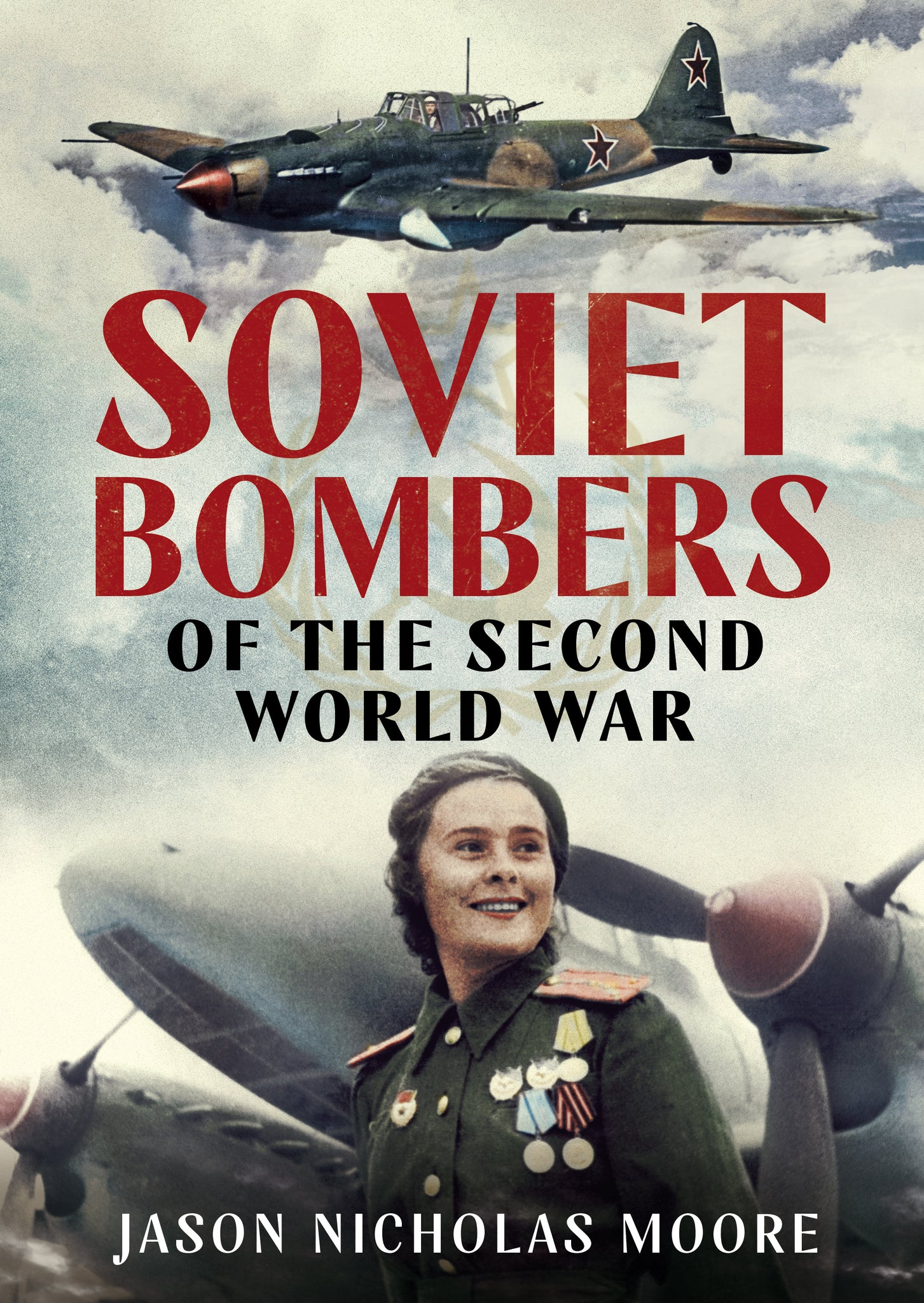 Soviet Bombers of the Second World War - available now from Fonthill Media