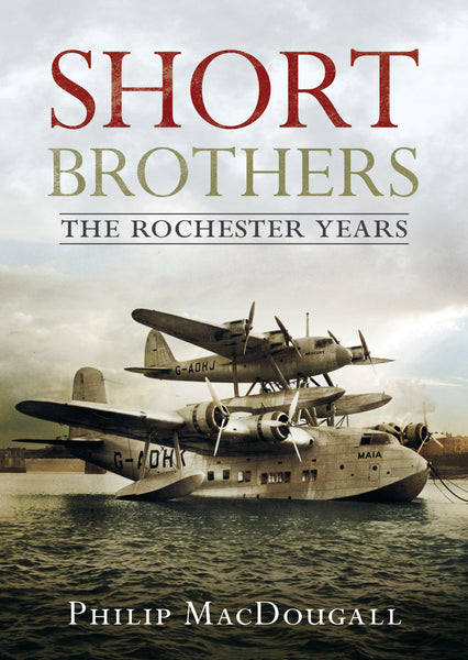 Short Brothers: The Rochester Years
