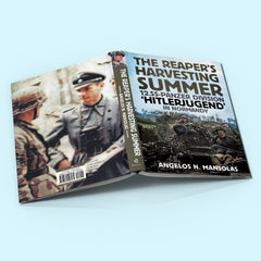 The Reaper's Harvesting Summer: The 12.SS-Panzer Division 'Hitlerjugend' in Normandy