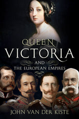 Queen Victoria and the European Empires - paperback edition