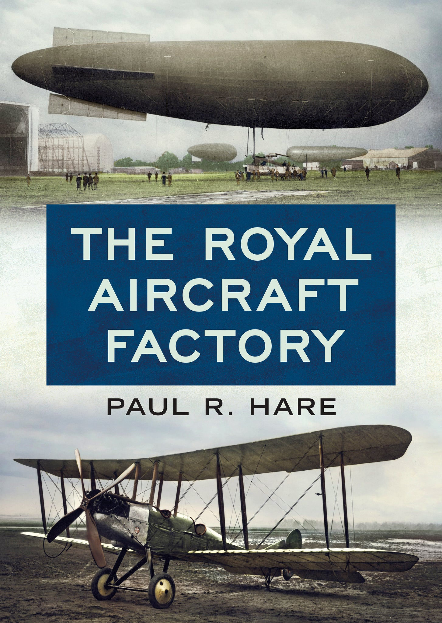 The Royal Aircraft Factory