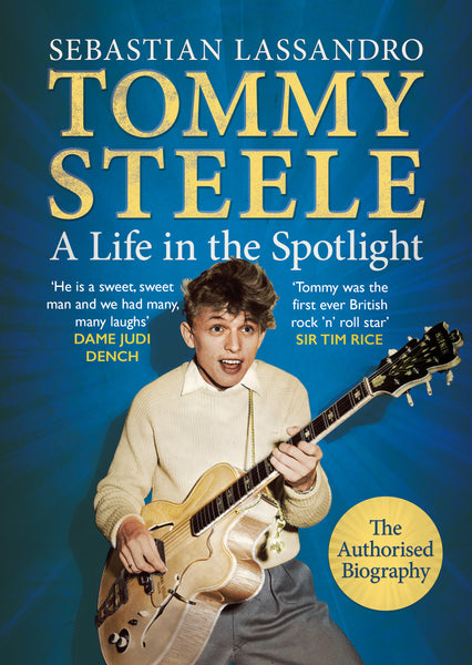Tommy Steele: A Life in the Spotlight