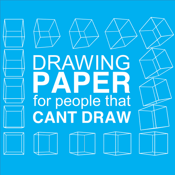 Drawing Paper For People That Can't Draw