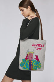 Recycle or Die Climate Bag - Future Humans