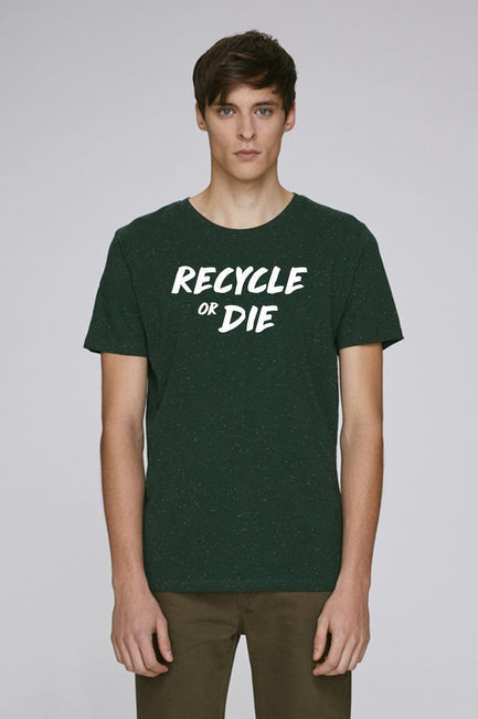 Recycle or Die Green T-Shirt - Future Humans