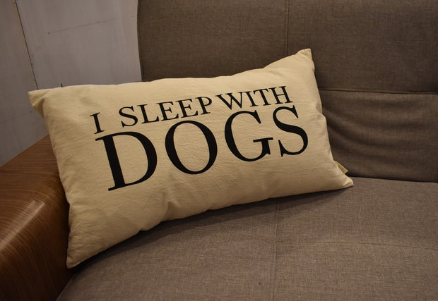 """I Sleep With Dogs"" Throw Pillow"