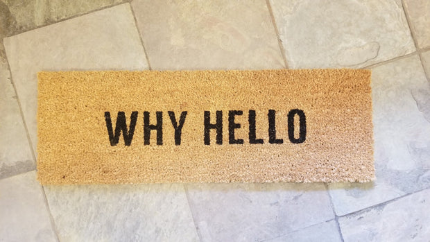 """Why Hello"" Coir Door Mat"