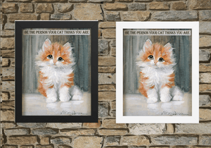"Whimsical Kitten Art Poster With Inspirational Words for Home Decor Unique Gift No Frame Size 8x10"" Free Shipping"